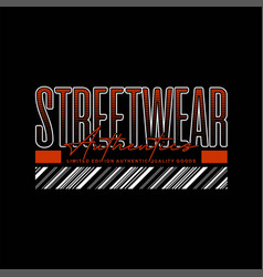 Streetwear authentics limited edition vintage vector