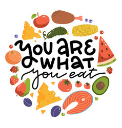 you are what eat - lettering quote print vector image