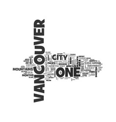 Beautiful vancouver city of the sea mountains vector