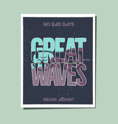 california great waves graphic for t-shirt prints vector image