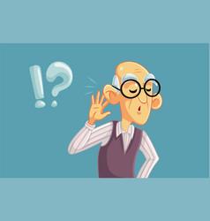 Elderly man having hearing problems vector