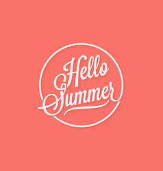 hello summer vintage lettering on living coral vector image