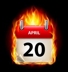 Twentieth april in calendar burning icon on black vector