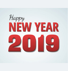 happy new year 2019 red text on white vector image