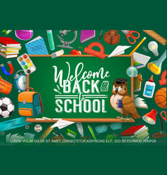 inscription on blackboard welcome back to school vector image