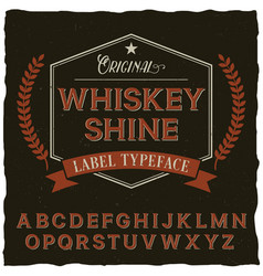 Whiskey shine font poster vector