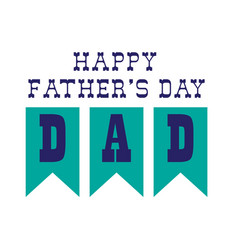 fathers day bunting vector image