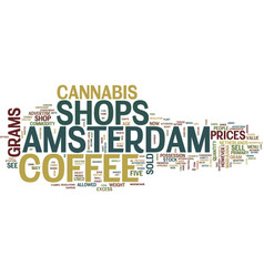 The amsterdam coffee shop text background word vector