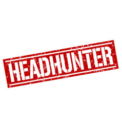 Headhunter square grunge stamp vector