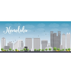 Honolulu Hawaii skyline with grey buildings vector image