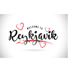 Reykjavik welcome to word text with handwritten vector