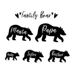 Family bear mama bear papa sister brother baby vector
