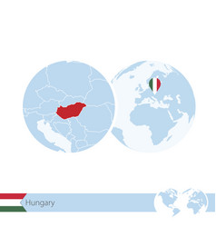 Hungary on world globe with flag and regional map vector
