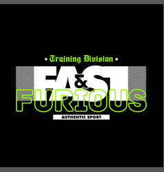 Training division fast furious authentic sport vector