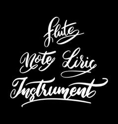 Music instrument hand written typography vector