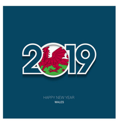 2019 wales typography happy new year background vector