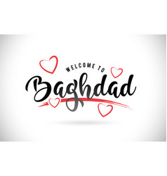 Baghdad welcome to word text with handwritten vector