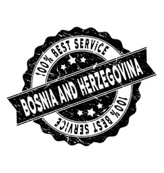 Bosnia and herzegovina best service stamp with vector