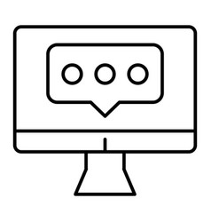 dialogue on computer monitor thin line icon chat vector image