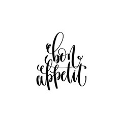 Bon appetit hand lettering modern typography vector