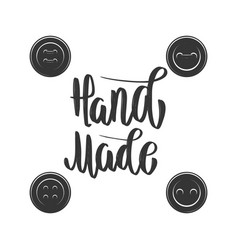 handmade emblem template with buttons design vector image