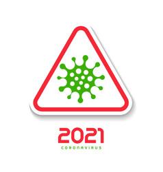 triangular road sign danger symbol 2021 year vector image