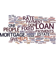 fixed rate mortgage vs adjustable rate mortgage vector image vector image