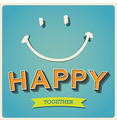 Happy and smile face retro poster EPS10 vector image