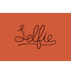 Sign Selfie lettering monoline modern letters on vector
