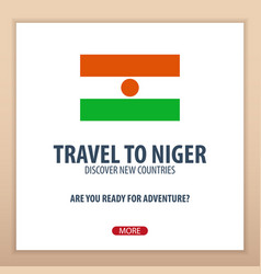 Travel to niger discover and explore new vector