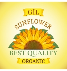 Natural organic best quality sunflower oil label vector image