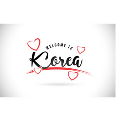 korea welcome to word text with handwritten font vector image