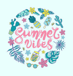 Quote summer vibes hand drawn vector