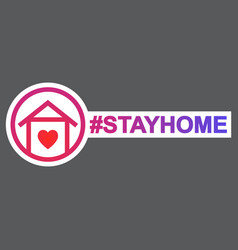 stay home hashtag staying at home during vector image