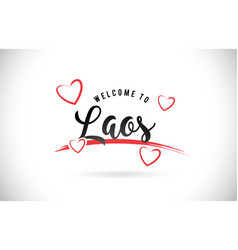 Laos welcome to word text with handwritten font vector