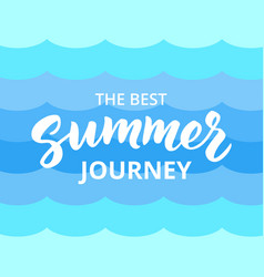 summer journey hand drawn brush lettering vector image