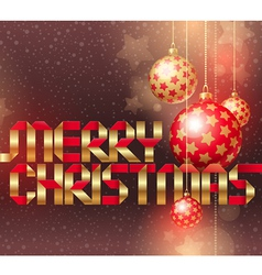 Christmas baubles and golden inscription vector image vector image