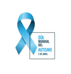 blue autism ribbon with spanish text and date vector image