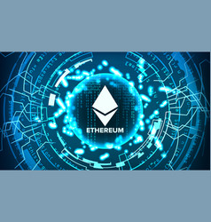 Ethereum abstract technology background vector