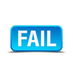 Fail blue 3d realistic square isolated button vector