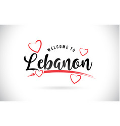 Lebanon welcome to word text with handwritten vector