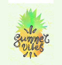 lettering quote summer vibes calligraphy vector image