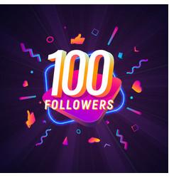 100 followers celebration in social media vector