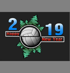 Happy new year 2019 and volleyball ball vector