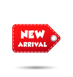 new arrival hang tag label on white background vector image