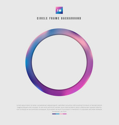 abstract white circle frame and colorful vibrant vector image