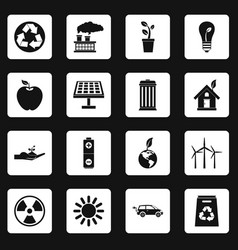 Ecology icons set squares vector