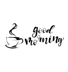 Good morning coffee lettering card vector