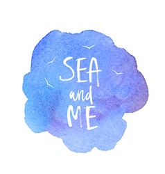 Motivation poster Sea and me vector