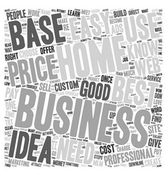 Proven 1 Best Home Based Business Idea text vector